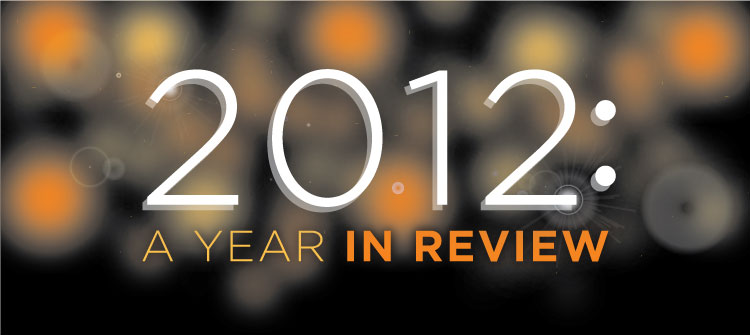 2012: A Year in Review