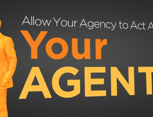 Allow Your Agency to Act as Your Agent