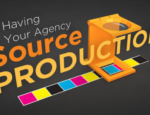 The Value of Having Your Agency Source Production